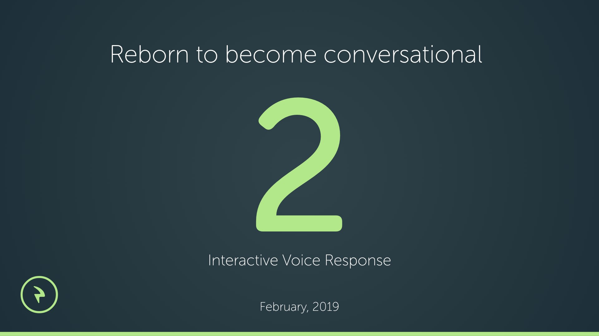 IVR 2.0 Upcoming