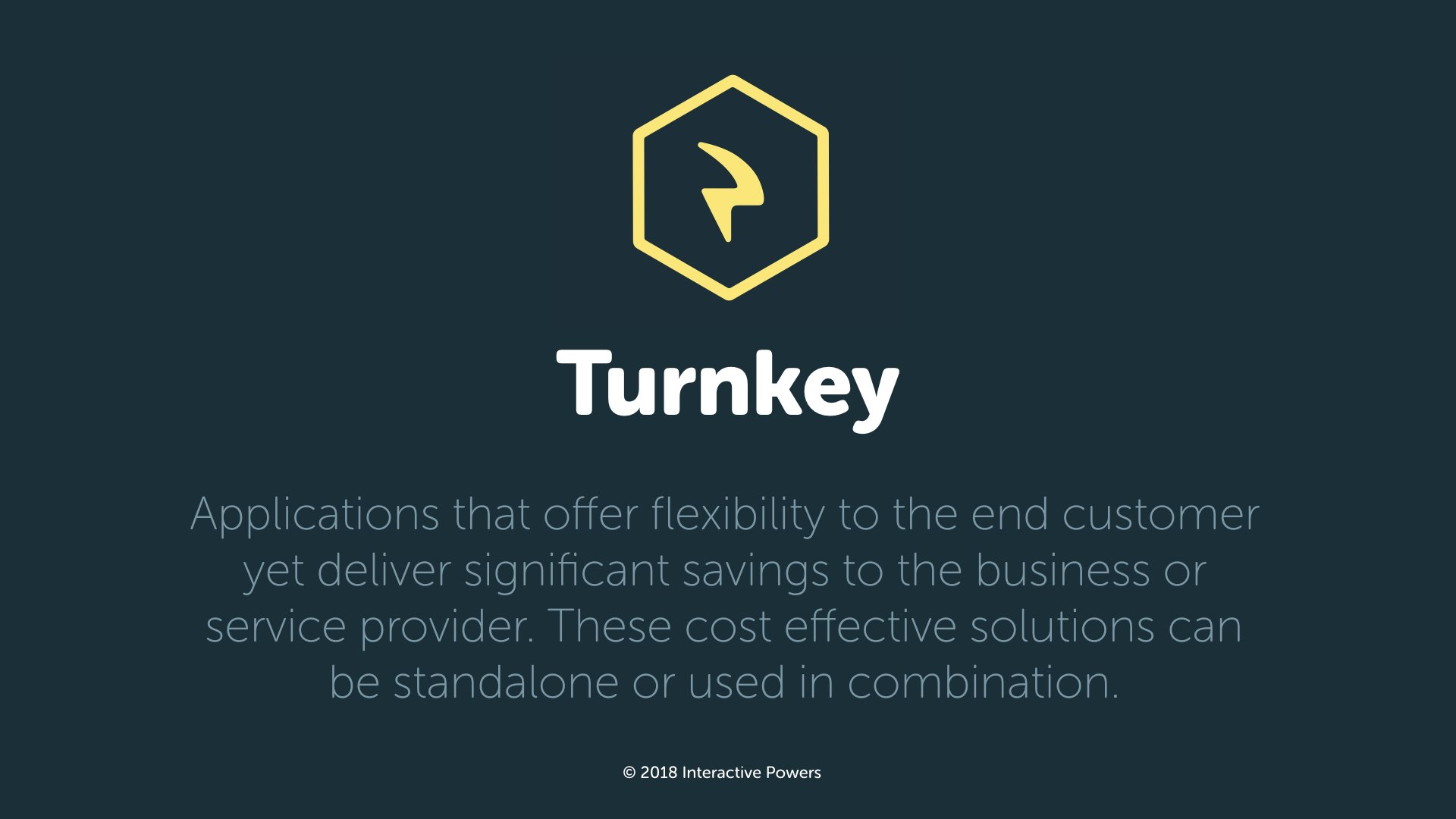 Turnkey · Interactive Powers