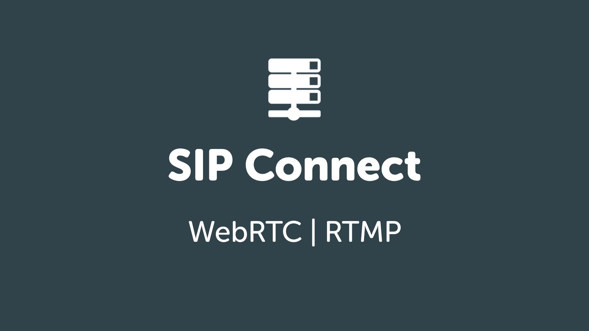 Video RTC · SIP Connect · Blog