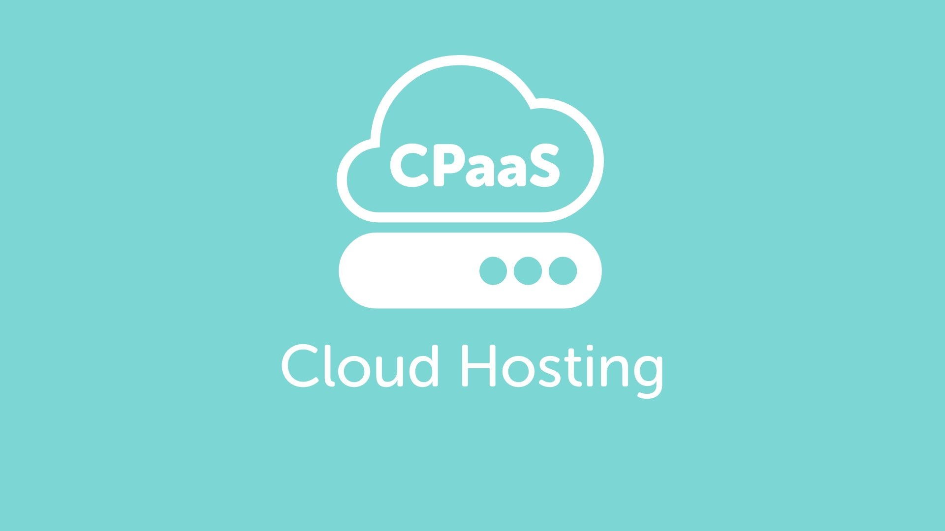 Cloud CPaaS